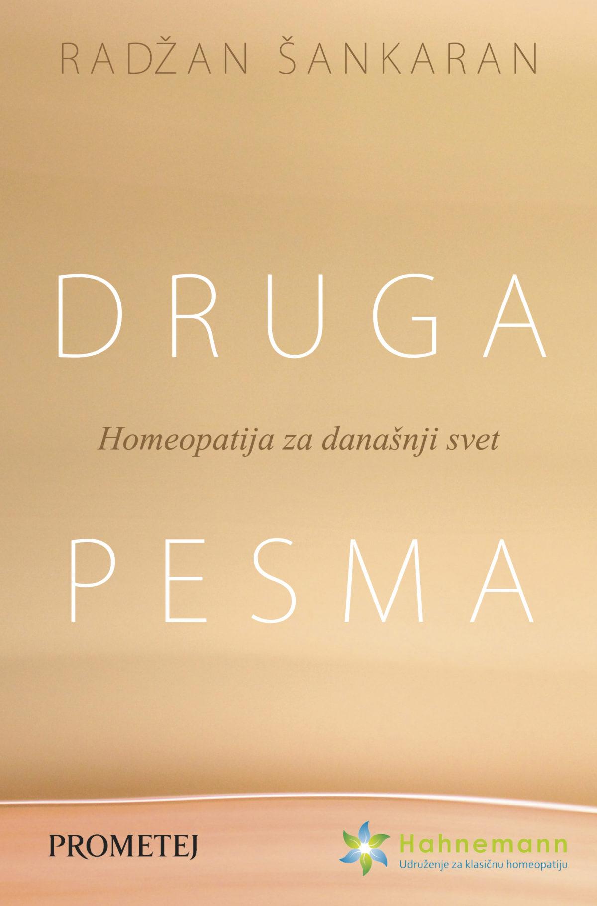 DRUGA PESMA Homeopatija za današnji svet