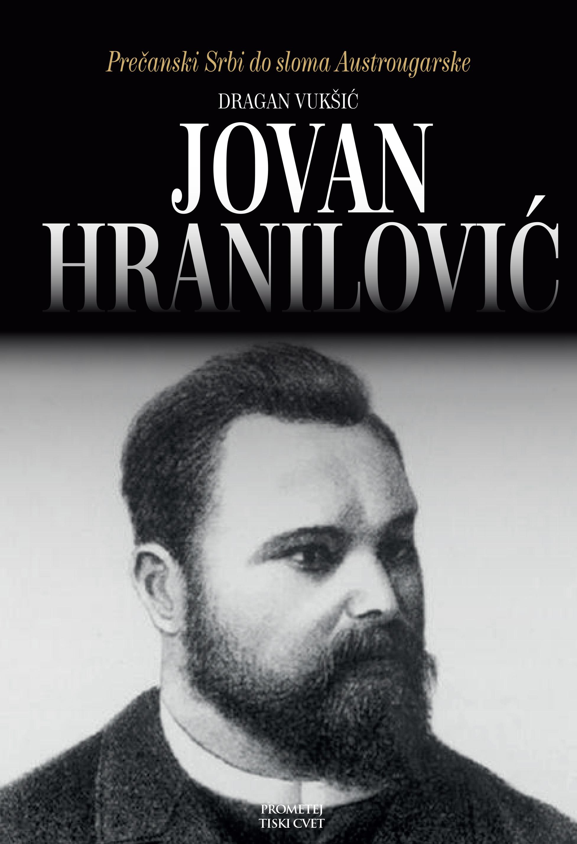 Jovan Hranilović – lik i delo najpoznatijeg i najzaslužnijeg Žumberčanina