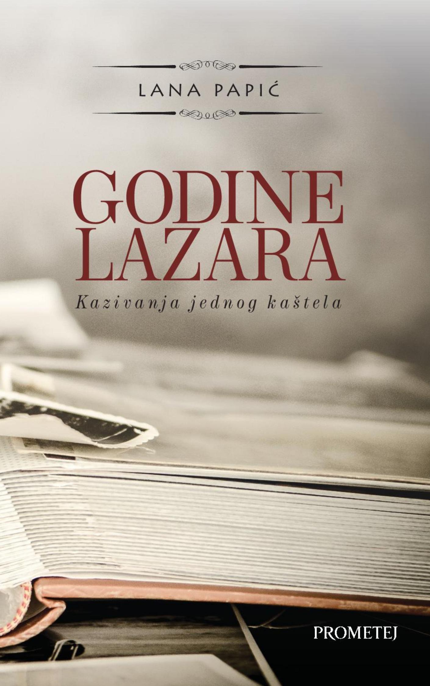 Године Лазара – казивање једног каштела
