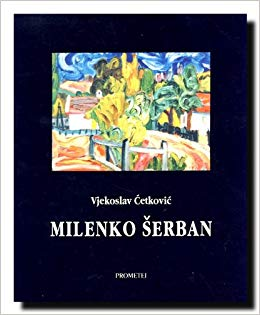 Миленко Шербан (Последњи фрушкогорски барбизонац)
