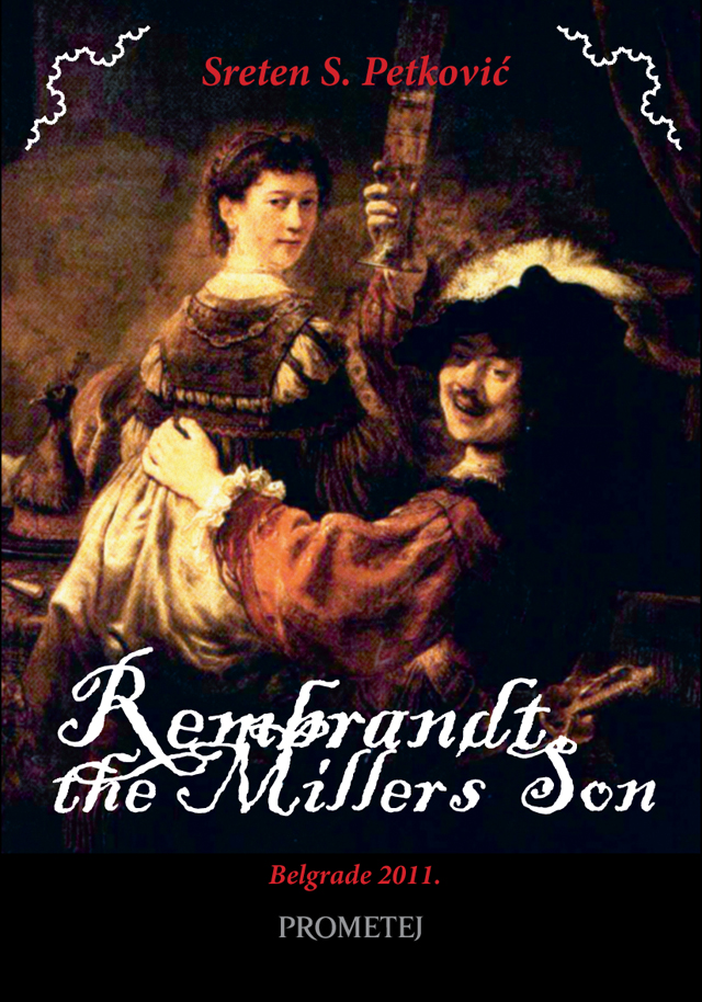 Rembrandt, the Miller's Son