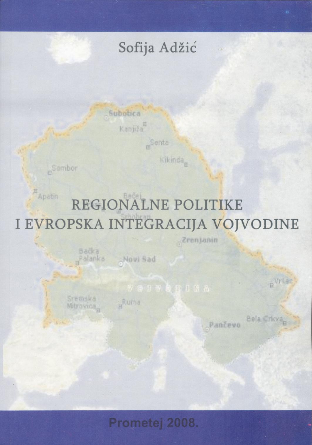 Регионалне политике и европска интеграција Војводине