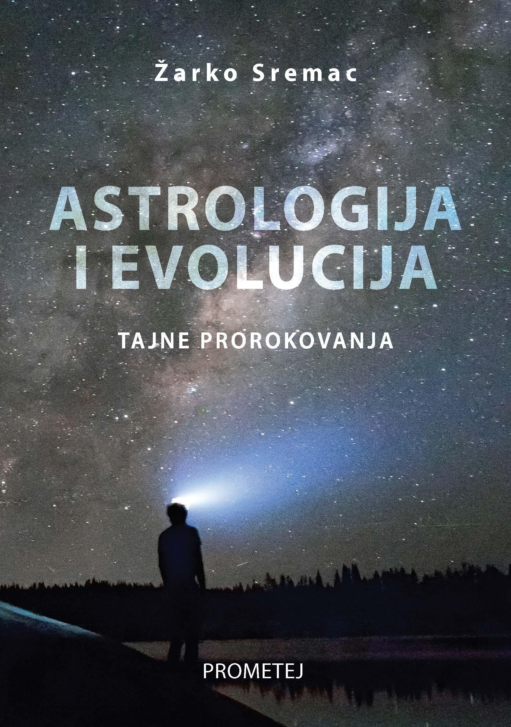 Астрологија и еволуција – тајне пророковања
