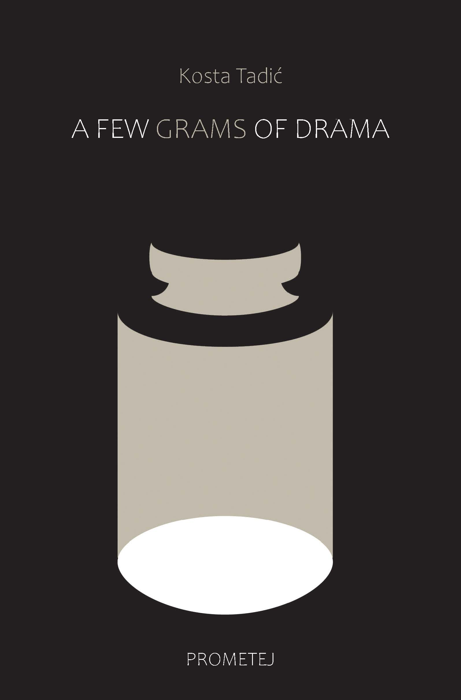 A few grams of drama